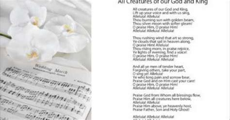 All Creatures of our God and King   Wedding Ceremony Hymns