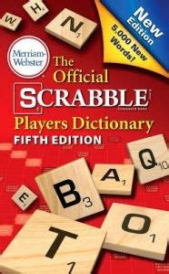 international scrabble dictionary the official scrabble players dictionary fifth edition by