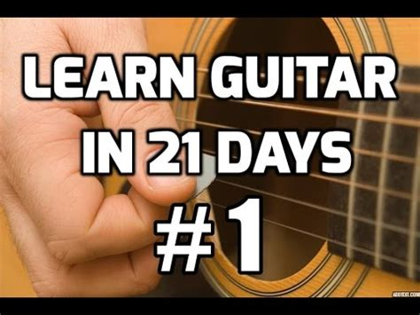 learn guitar youtube guitar lessons for beginners in 21 days 1 how to play