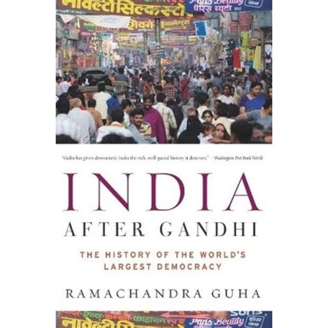 how democracies die books india after gandhi the history of the world s largest