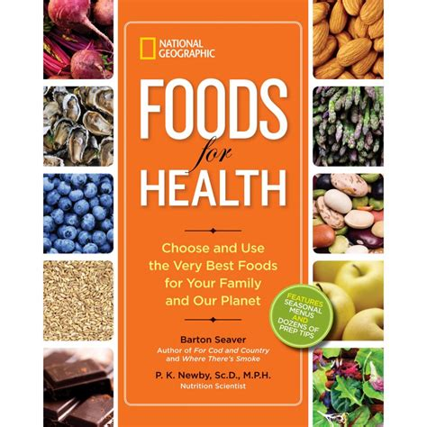 diet and health books national geographic foods for health national geographic