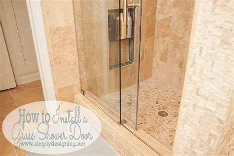 Installing Shower Door How To Install A New Shower Door
