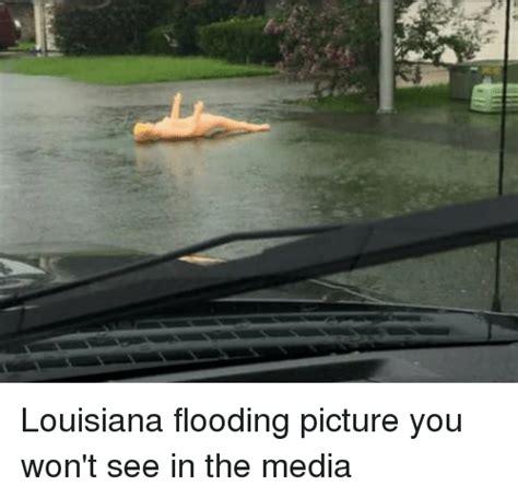 Louisiana Meme - louisiana flooding picture you won t see in the media