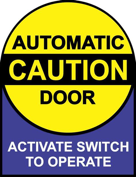 Auto Decal Instructions by 5in X 6 5 Instructions Caution Automatic Door Sticker
