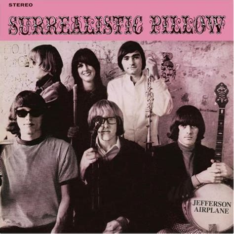 Jefferson Airplane Surrealistic Pillow by Surrealistic Pillow 2003 Jefferson Airplane Albums
