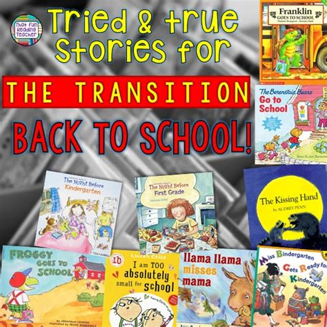 year out a transition story books tried and true stories for the transition back to school