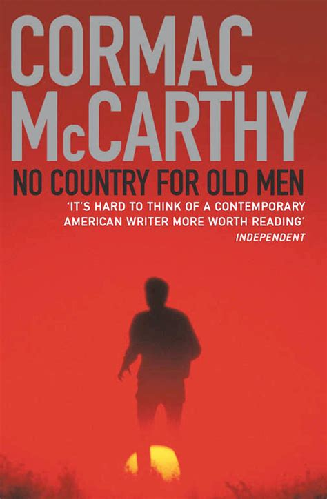 no country for old men by cormac mccarthy 9780375706677 literature on film 14 no country for old men brings