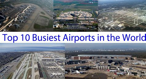 Top 10 New To by Top 10 Busiest Airports Around World