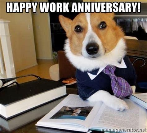 happy work anniversary! dog lawyer | meme generator