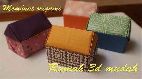 membuat rumah origami origami rumah kertas cara membuat origami rumah 3d youtube