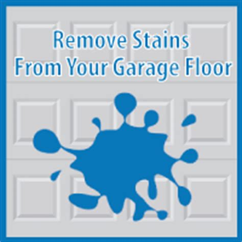 How To Remove Stains From Garage Floor by How To Clean And Remove Stains From A Garage Floor