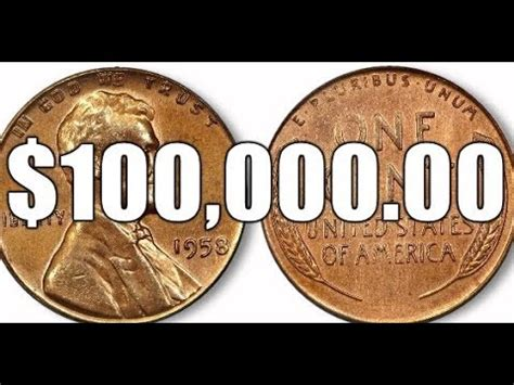 the $100,000.00 1958 doubled die obverse lincoln cent rare