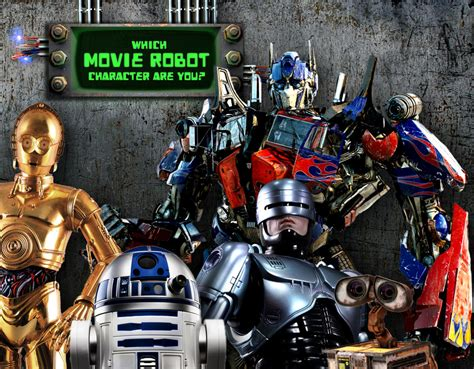 film robot new which famous movie robot are you quiz zimbio