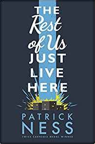 the rest of us just live here amazon co uk patrick ness 9781406331165 books
