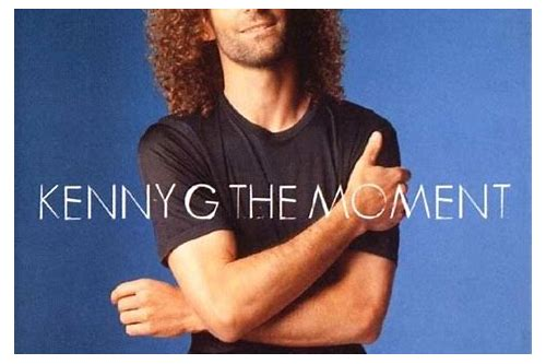 free download mp3 the moment kenny g