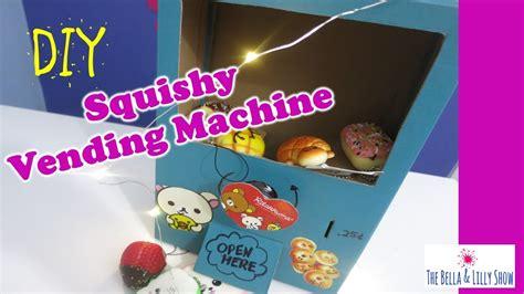 a squishy vending machine squishy vending machine diy