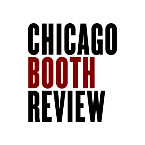 Chicago Booth Business School Weekend Mba Cost by Phd Program The Of Chicago Booth School Of