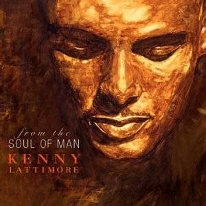 kenny lattimore from the soul of man amazon com music