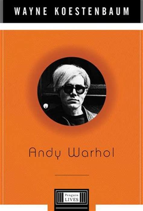 andy warhol biography for students andy warhol by wayne koestenbaum reviews discussion
