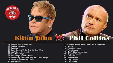 elton john songs elton john phil collins greatest hits best songs of