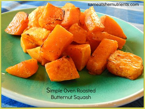 carbohydrates butternut squash simple oven roasted butternut squash sam eats nutrients