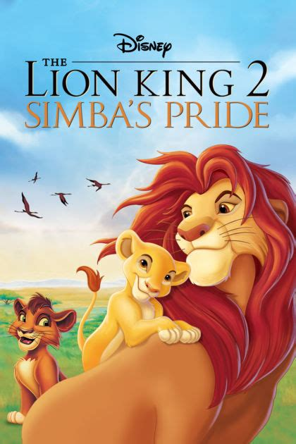 film the lion king 2 itunes movies the lion king 2 simba s pride