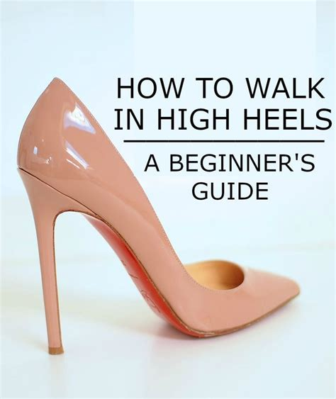 how to walk in high heels 66 best shoe tips hacks images on shoes