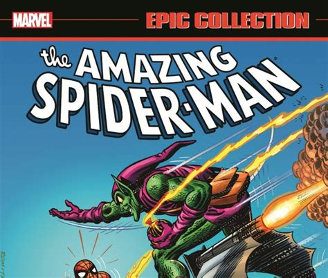 amazing spider man epic collection amazing spider man epic collection the goblin s last stand trade paperback comic books