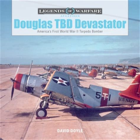 douglas tbd devastator america s world war ii torpedo bomber legends of warfare aviation books evasion and escape devices produced by mi9 mis x and soe