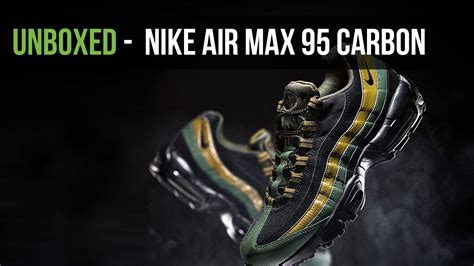Nike Air Max 95 C 15 nike air max 95 carbon green footasylum unboxed