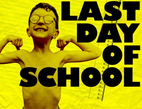 Questrom School Of Business Mba Last Day To Drop by Last Day Of School Ldofs