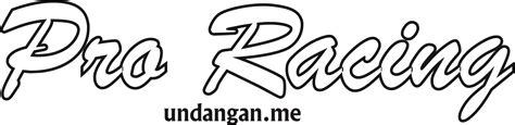 Sticker Racing Lucu by Contoh Stiker Racing Unik Terbaru 2017 Undangan Me