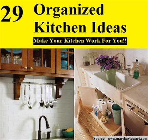 organized kitchen ideas 29 organized kitchen ideas home and life tips