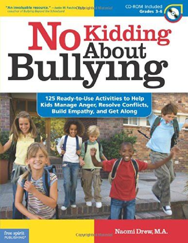 No Kidding About Bullying 125 Ready To Use Activities To