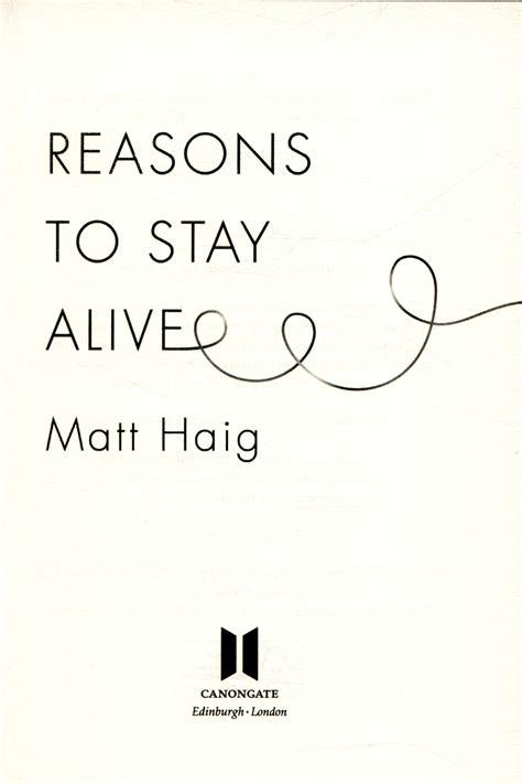 reasons to stay alive 1782115080 reasons to stay alive by haig matt 9781782115083