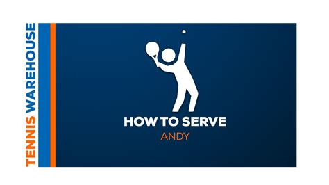 what to serve tennis how to serve