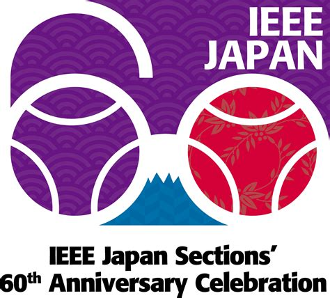 ieee sections ieee japan sections 60th anniversary celebration report