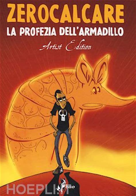 zerocalcare la profezia dell armadillo zerocalcare bao publishing libro hoepli it