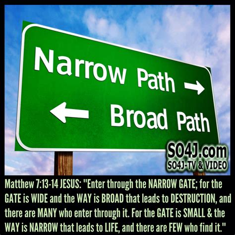 wide gates narrow gate few find it matthew 7 13 14