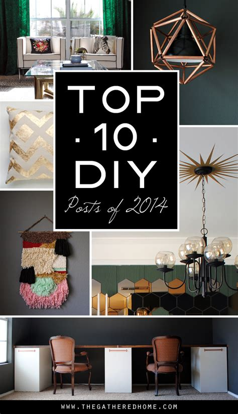 top diy projects the best diy projects of 2014 the gathered home