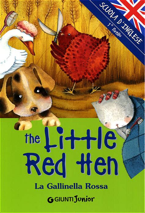 libro the little red hen the little red hen giunti editore