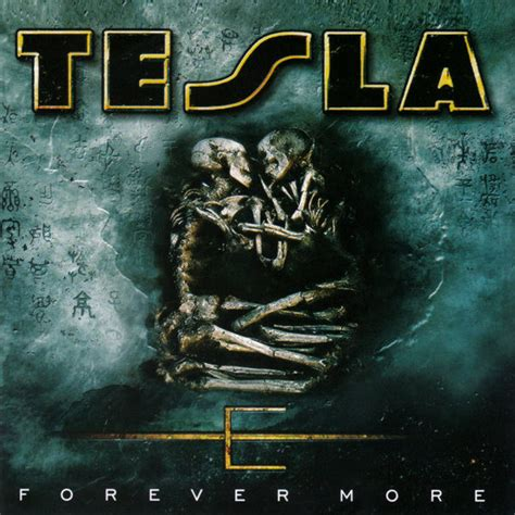 Forever More tesla forever more cd album at discogs