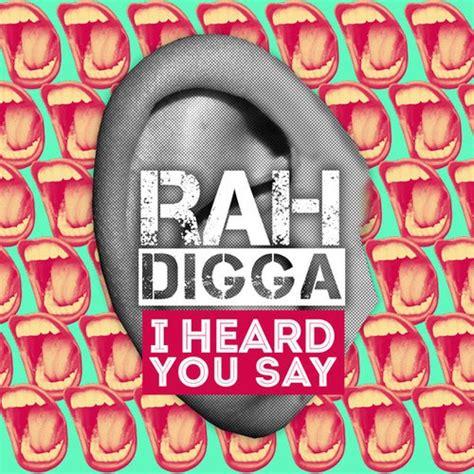 Rah Digga I Heard You Say Home Of Hip Hop Videos Rap Music News Video