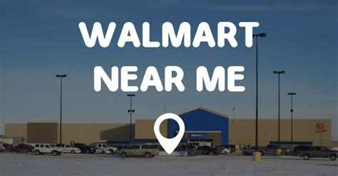 Find Around Me Walmart Near Me Find Walmart Near Me Locations And Easy