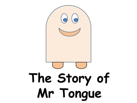the story of ppt the story of mr tongue powerpoint presentation id