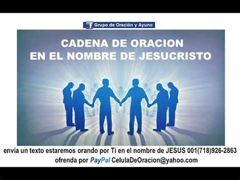 cadenas de oracion en facebook cadena de oracion en el nombre de jesucristo 4 horas de