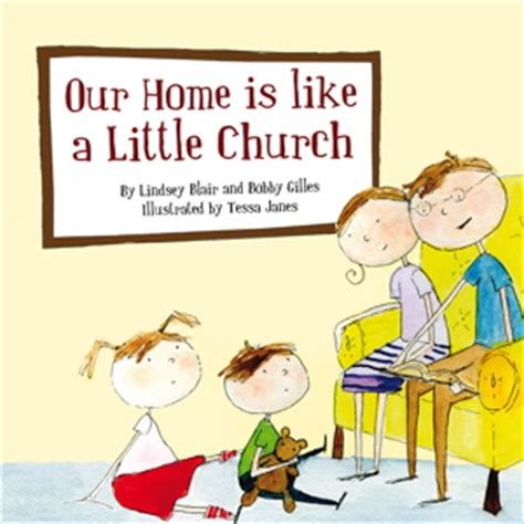 as one like and the church books our home is like a church a review in the