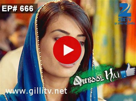 qubool hai, zee tv drama serial watch online gillitv