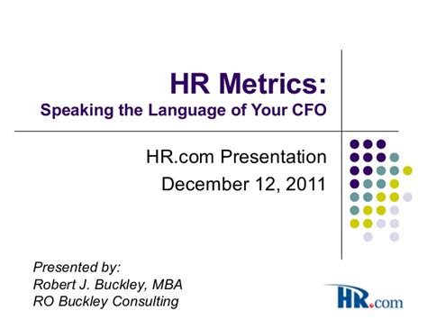 Kpi And Other Mba Language buckley hr metrics 2011 dec 12