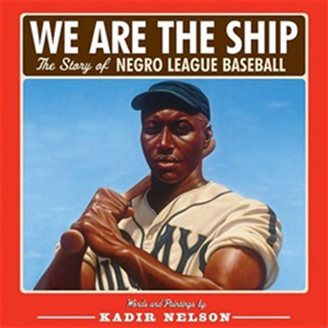 we are the story of the negro league baseball the ship sports and the olympics fiction nonfiction children s